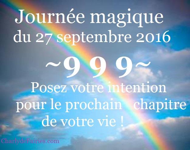 999 – Journée Magique ! 27-9-2016